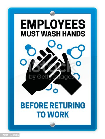 Employees must wash hands before returning to work bathroom information sign. EPS 10 file. Transparency effects used on highlight elements.