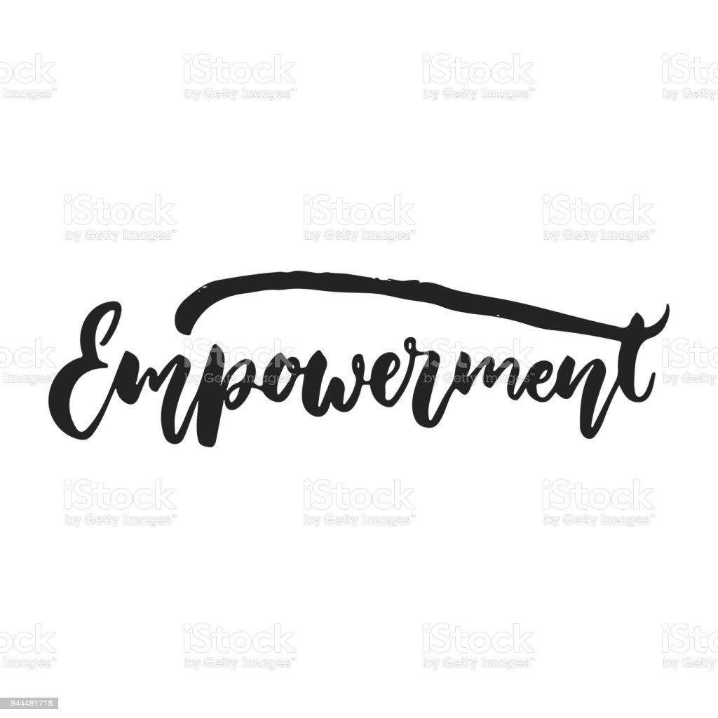 9c181525f Empoderamento - mão desenhada letras frase isolado sobre o fundo preto.  Ilustração em vetor divertido