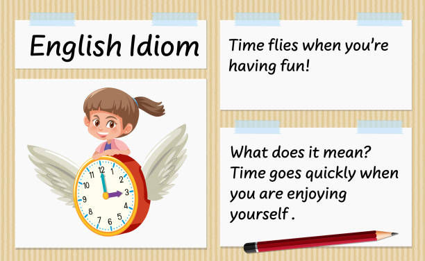 English idiom time flies when you're having fun template English idiom time flies when you're having fun template illustration you re awesome stock illustrations