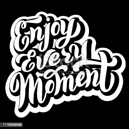 istock Enjoy every moment phrase design with shadow effect. Trendy lettering text. Print for t-shirt, bag, cover. Vector eps 10. 1178568566