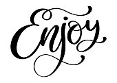 Enjoy Inspirational quote about happiness. Modern calligraphy phrase with hand drawn smile. Simple vector lettering for print and poster. Typography poster design