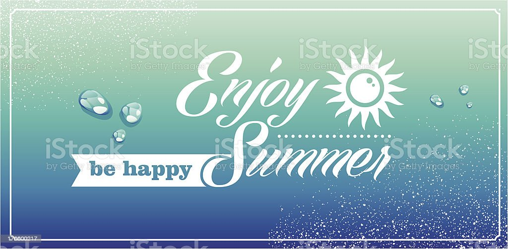 Enjoy summer and be happy royalty-free stock vector art