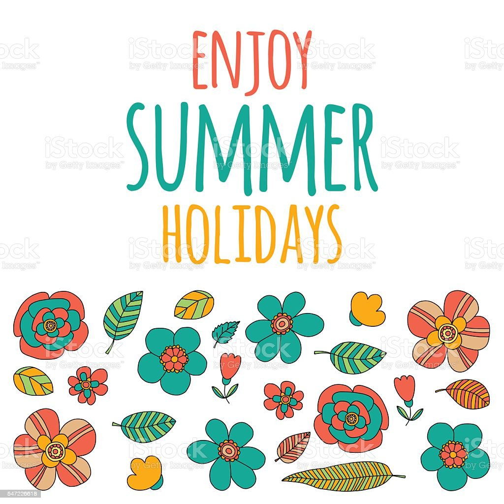 Enjoy Summer Holidays Quote With Doodle Flowers Royalty Free Enjoy Summer  Holidays Quote With Doodle