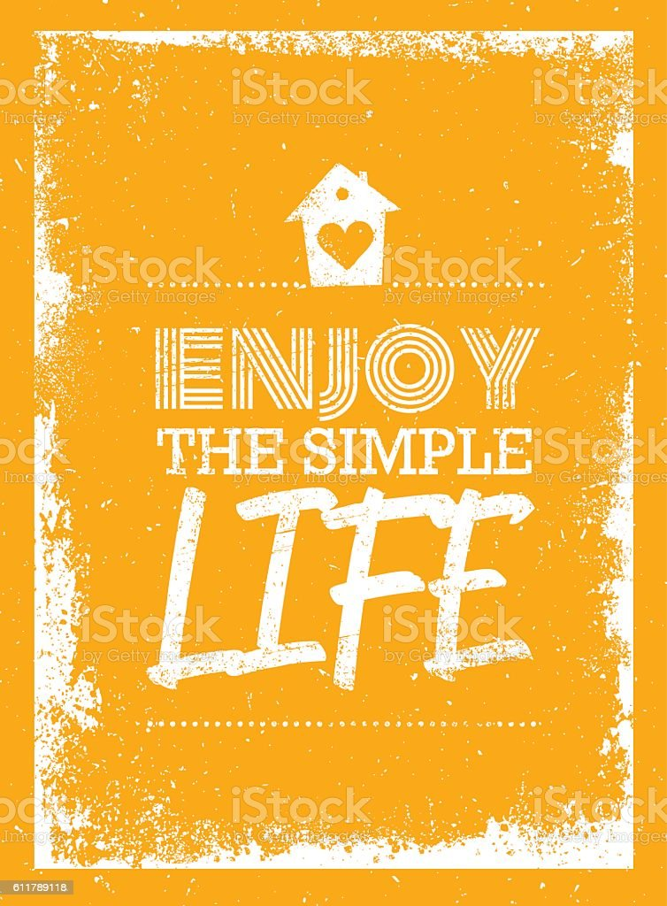 enjoy the simple life motivation quote poster template ひらめきの