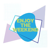 Enjoy the Weekend. Inspiring Creative Motivation Quote Poster Template. Vector Typography - Illustration
