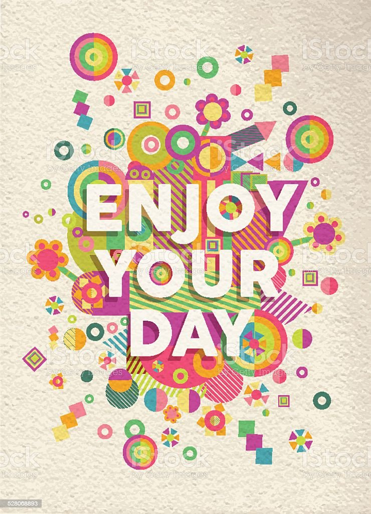 Enjoy your day quote poster design vector art illustration