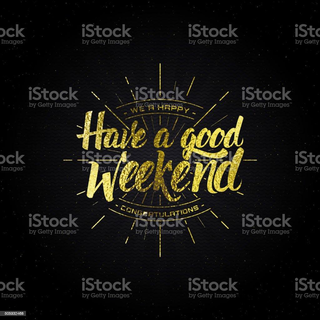 Enjoy your weekend - calligraphy typography phrase vector art illustration