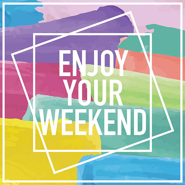 Enjoy Your Weekend Poster Enjoy your weekend text message on colorful background as poster, print, t-shirt graphics design or for other uses. sunday stock illustrations