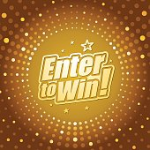 Vector of enter to win headline in gold dotted colored background. EPS Ai 10 file format.