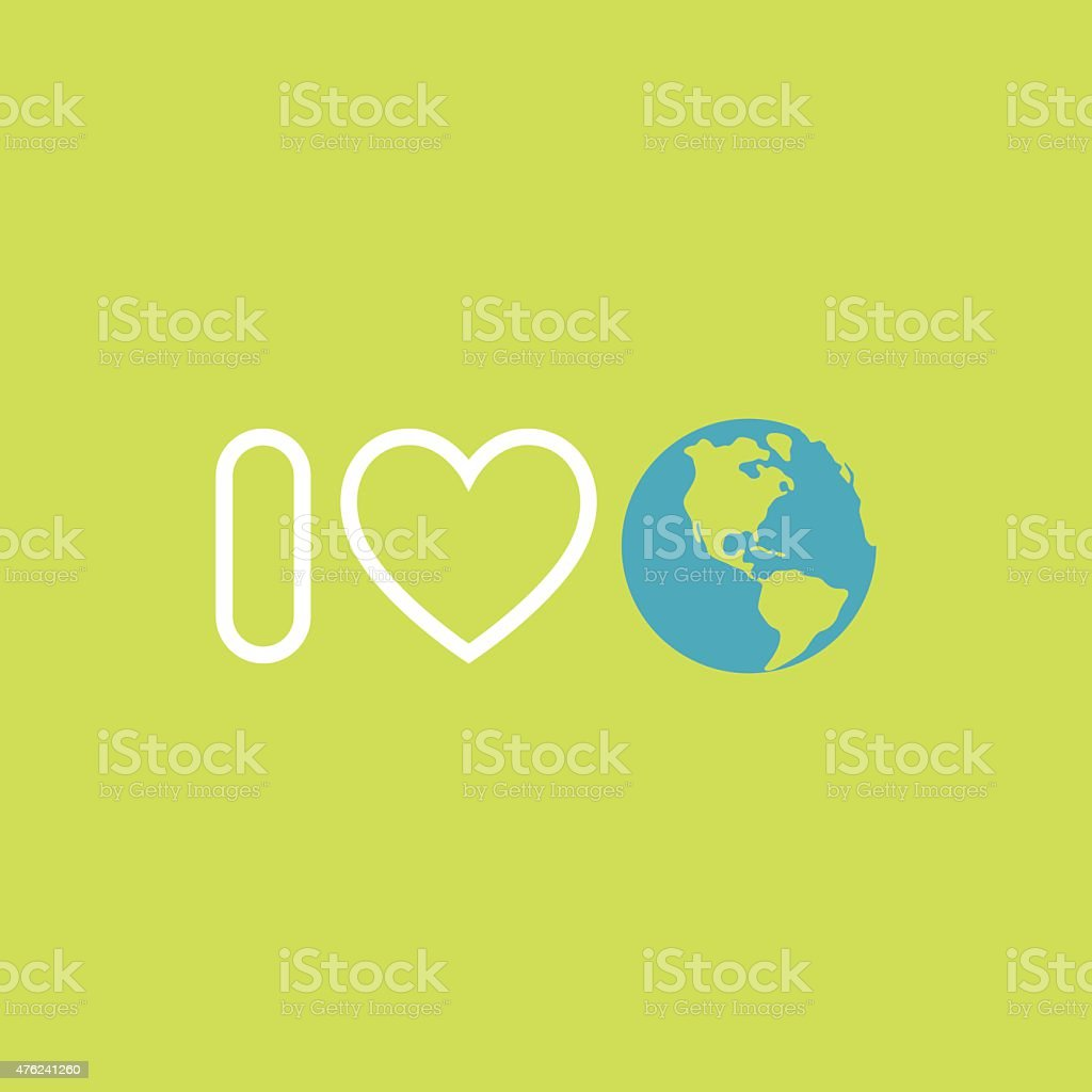Environmental protection concept. I love Earth. Earth day poster. vector art illustration