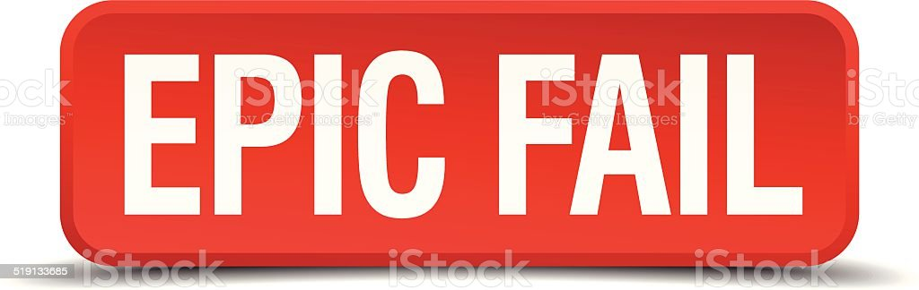 Epic fail red 3d square button isolated on white background vector art illustration