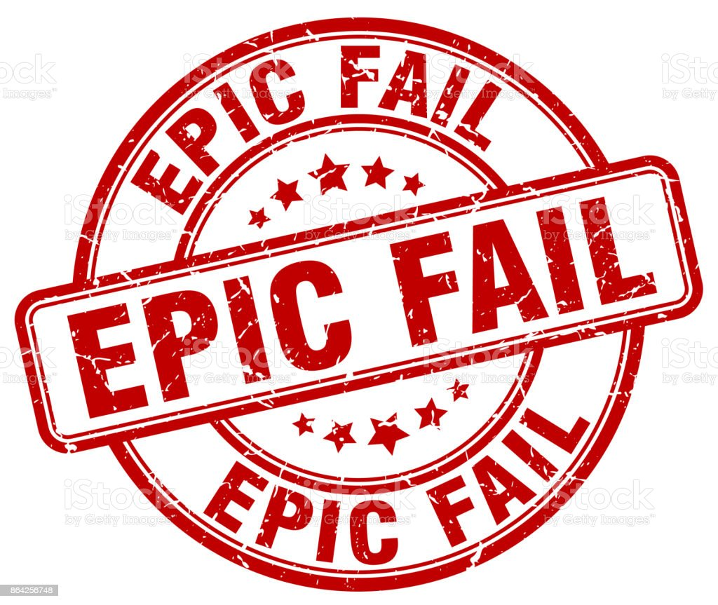 epic fail red grunge round vintage rubber stamp royalty-free epic fail red grunge round vintage rubber stamp stock vector art & more images of backgrounds