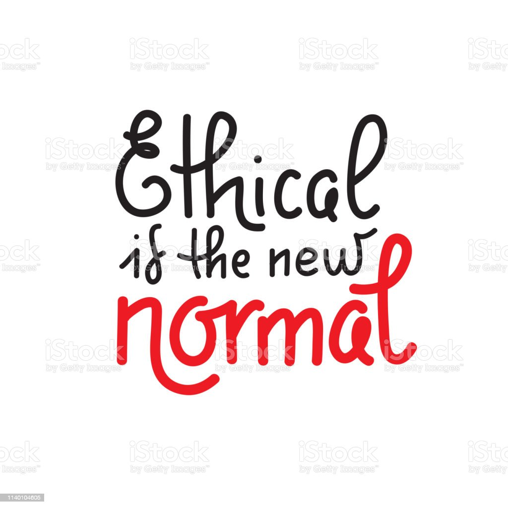Ethical Is The New Normal Vector Quote Lettering About Eco Waste