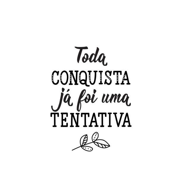 każde osiągnięcie było już próbą w języku portugalskim. ilustracja z atramentem z ręcznie rysowanym napisem. - kultura portugalska stock illustrations