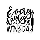 istock Every day is winesday - funny phrase with bottle and wineglass. 1280851802