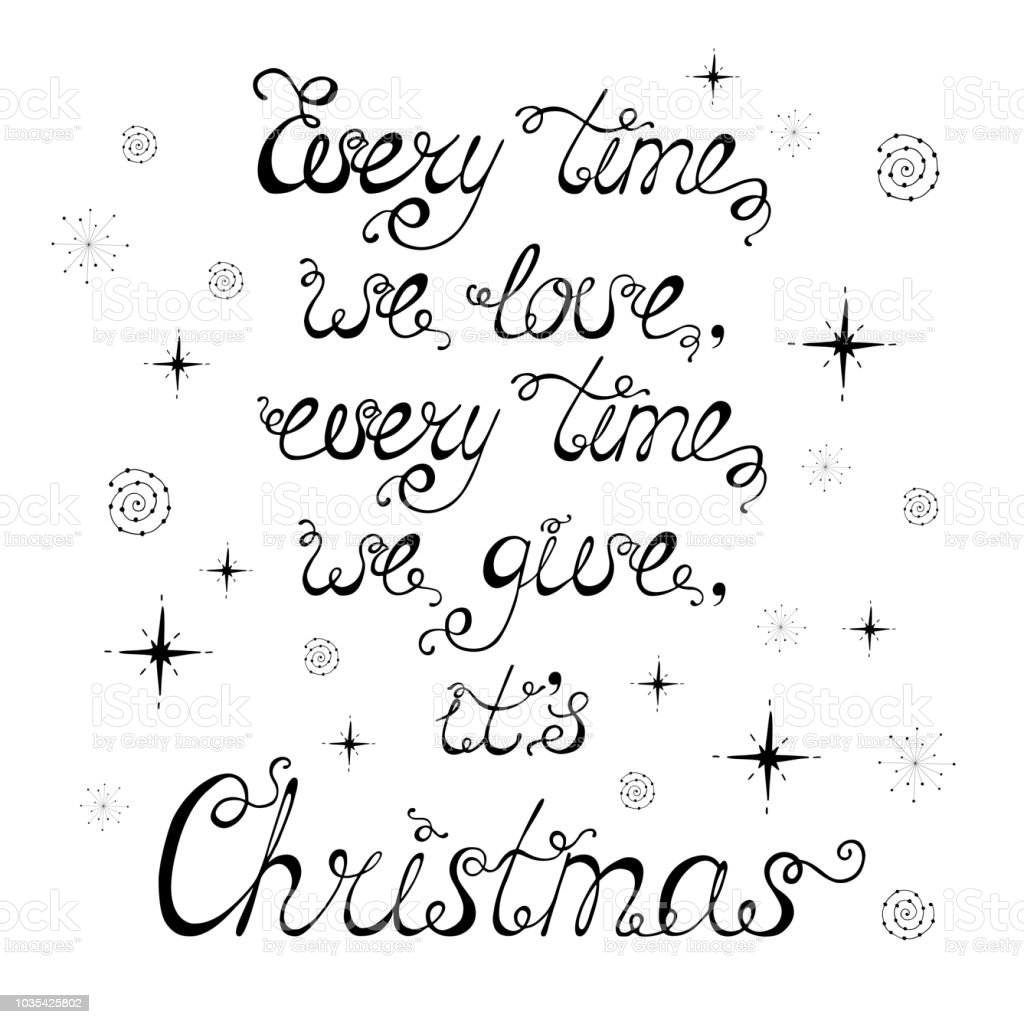Every Time We Love Every Time We Give Its Christmas Stock Vector Art ...