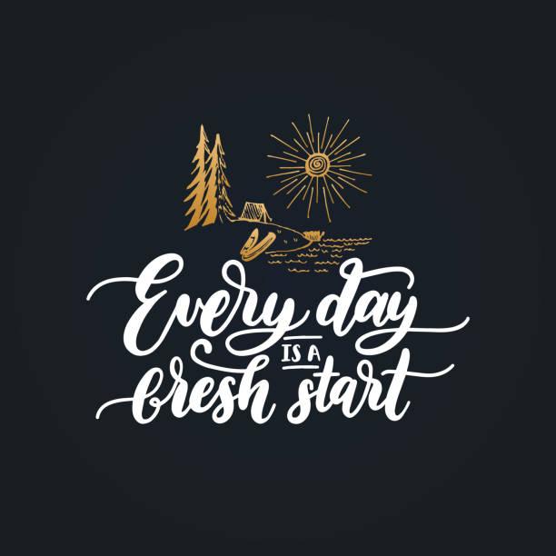 Jeder Tag ist ein Neuanfang motivational Poster mit Schriftzug. Vektor-Zitat mit Hand gezeichnet Wald See Abbildung. – Vektorgrafik