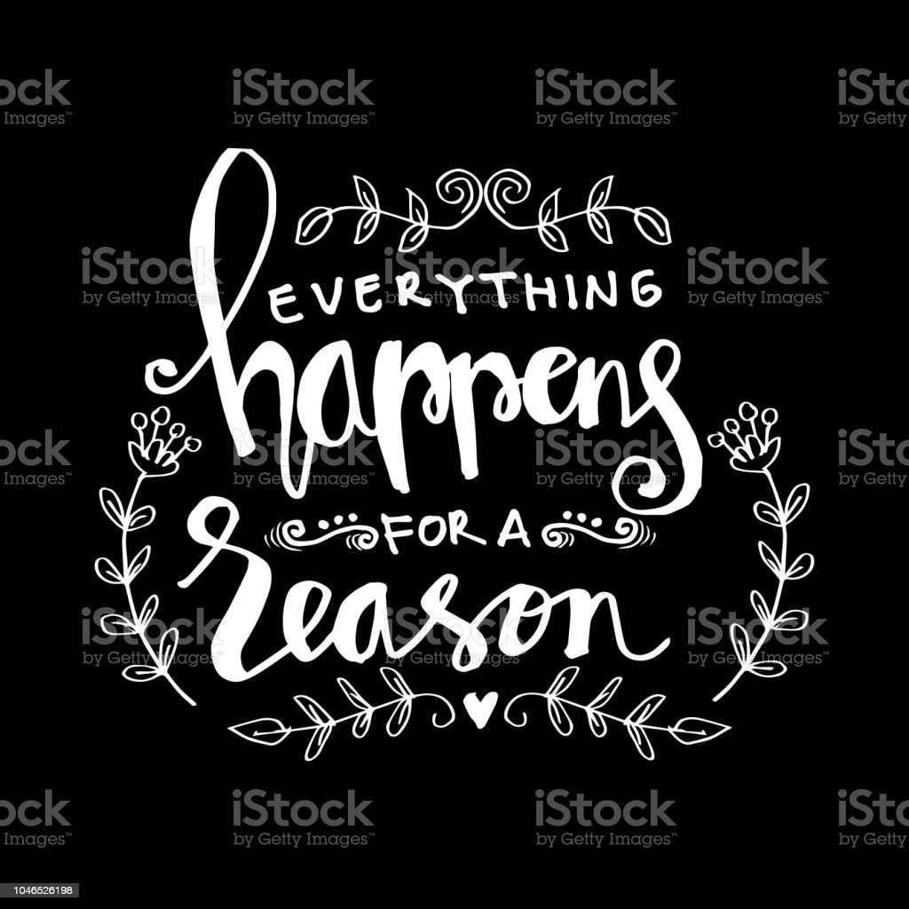Everything Happens For A Reason Motivational Quote Stock Vector Art