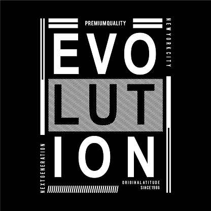 evolution typography tee print design graphic vector illustration