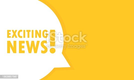 istock Exciting news speech bubble banner. Can be used for business, marketing and advertising. Vector EPS 10. Isolated on white background 1303857587