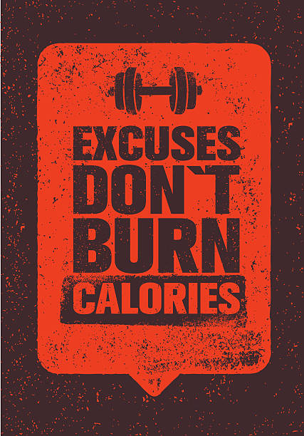 ilustrações, clipart, desenhos animados e ícones de excuses don't burn calories. gym fitness motivation quote - gym