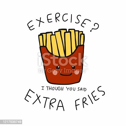 istock Exercise ? I though you said Extra Fries, French fires smiling cartoon vector illustration 1217535749