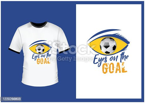 istock Eyes on the goal concept t-shirt design. Stylish soccer related t-shirt. 1220266803