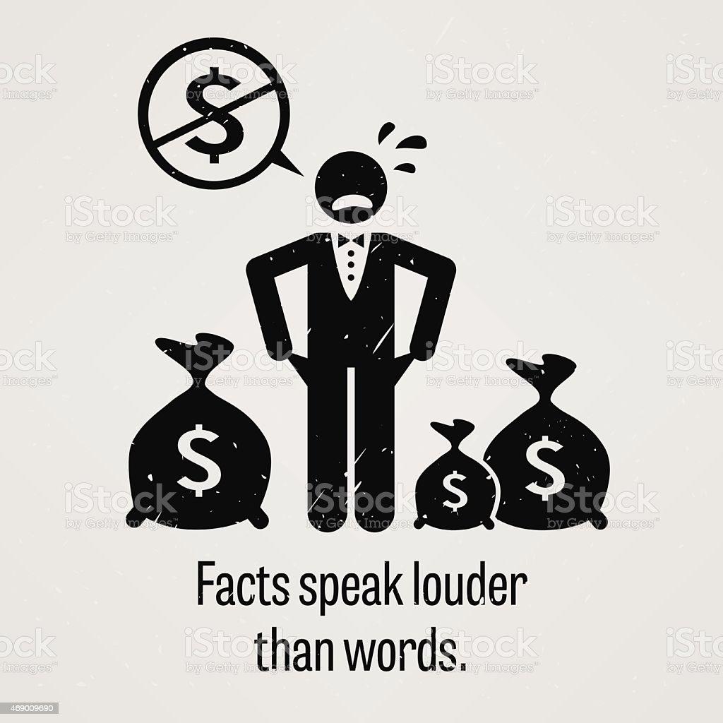 Facts Speak Louder Than Words vector art illustration