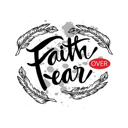 Faith over fear. Motivational quote poster.