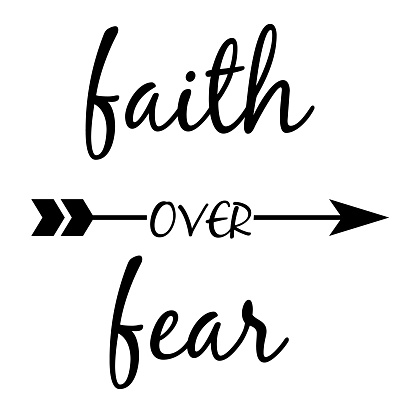 faith quote lettering typography. faith over fear, christian faith quote. flat style.