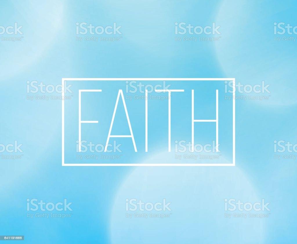 ピンぼけ光の背景を持つ信仰ワード フレーム のイラスト素材 641191666