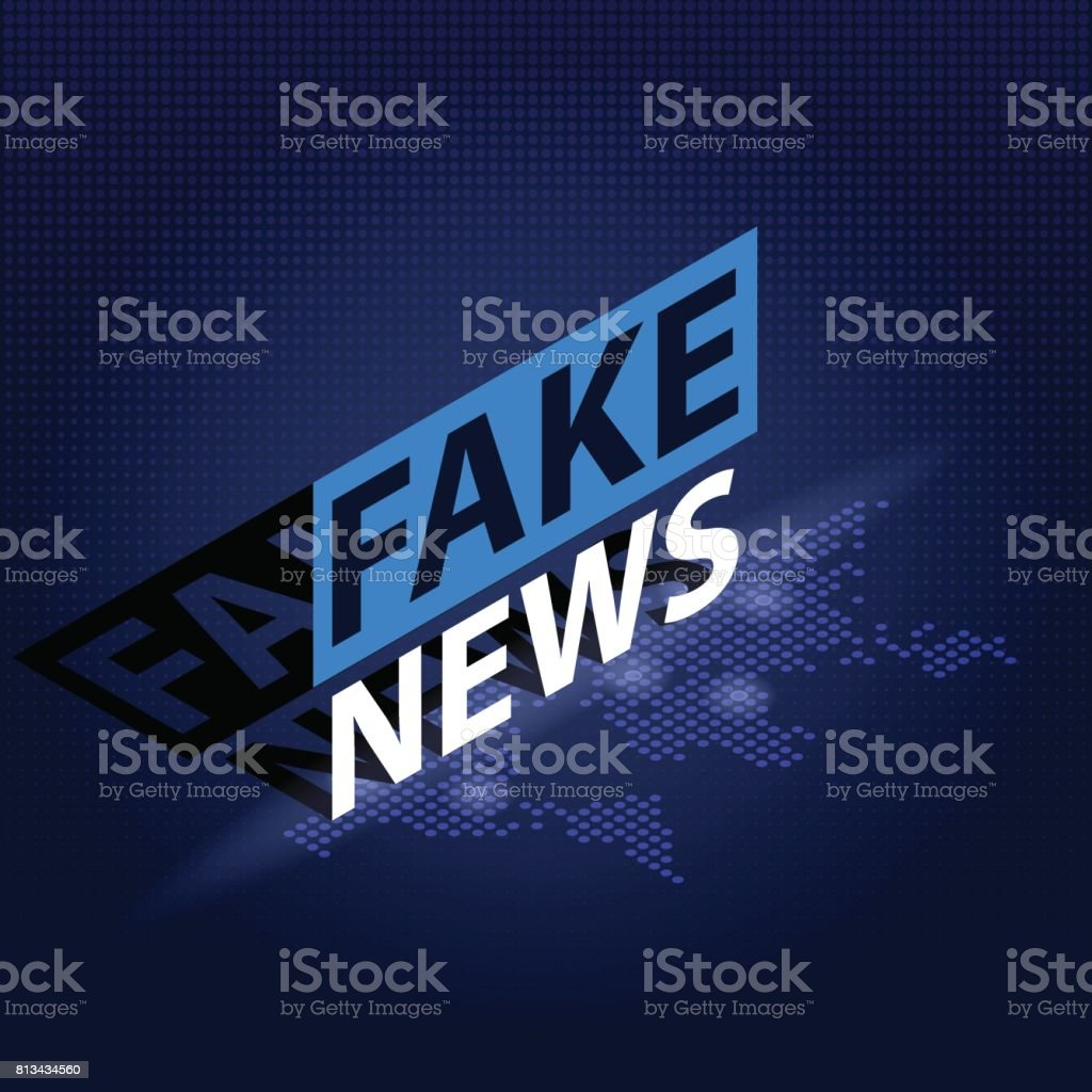 Fake News headline in blue dotted world map background. Isometric Vector illustration vector art illustration