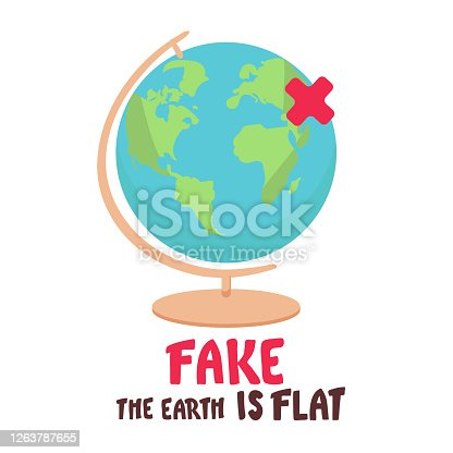 Fake. the Earth is flat. Lettering on the background of the earth. Flat earth concept illustration. Ancient cosmology model and modern pseudoscientific conspiracy theory. Isolated vector clip art,