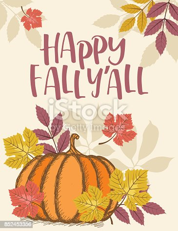 istock Fall Pumpkin Background with Autumn Leaves, Happy Fall Y'All Text 852453356