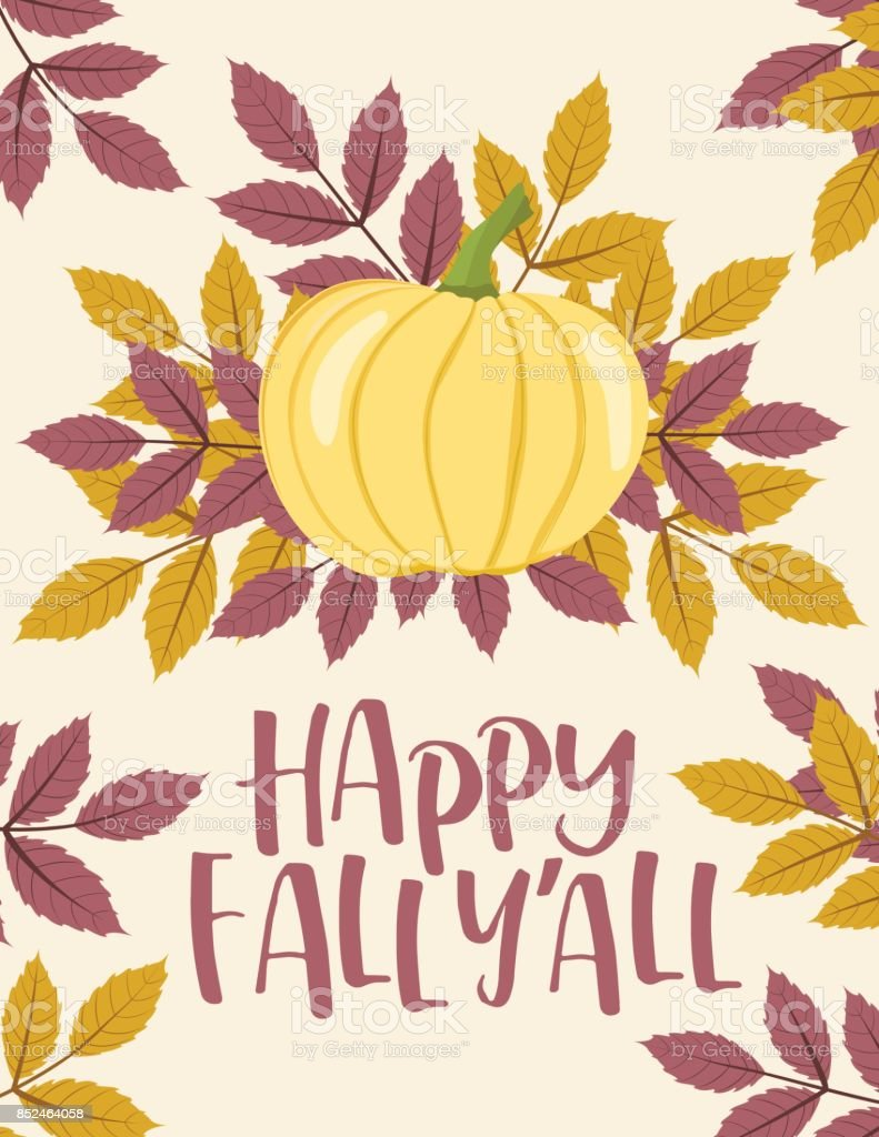 Fall Pumpkin Background With Autumn Leaves Happy Fall Yall ...