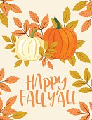 Fall Pumpkin Background with Autumn Leaves, Happy Fall Y'All Text