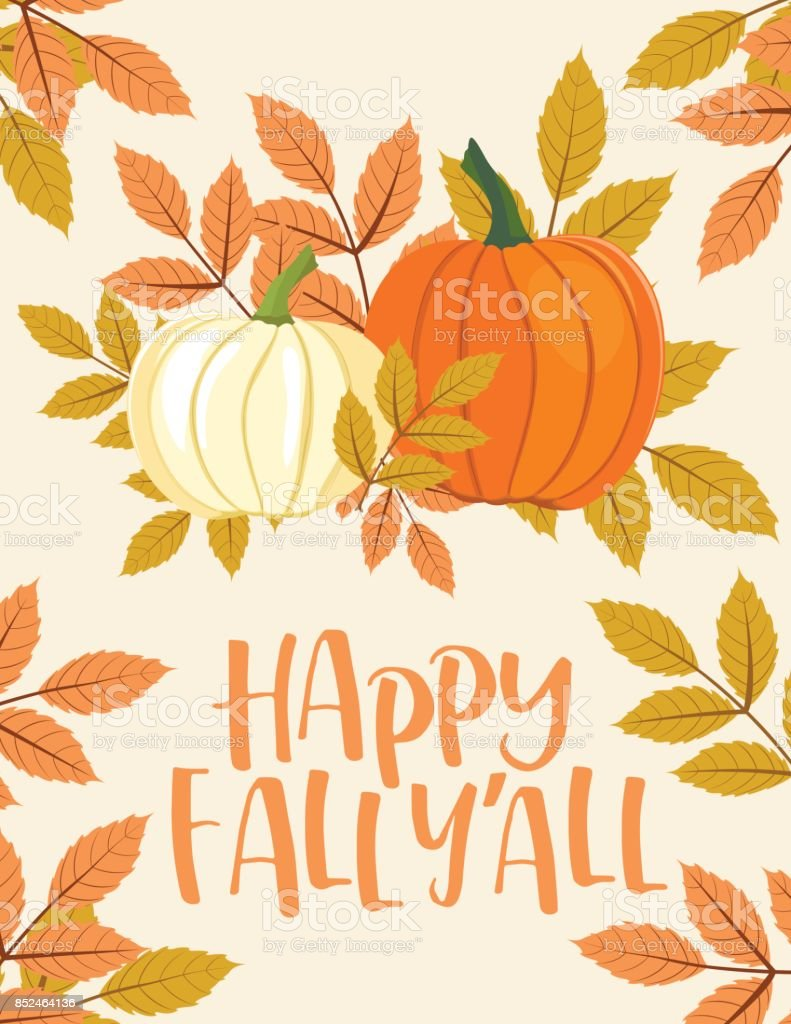 Fall Pumpkin Background with Autumn Leaves, Happy Fall Y'All Text vector art illustration