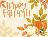 Fall Pumpkin Background with Autumn Leaves, Happy Fall Y'All Text. Vector EPS10 Illustration.