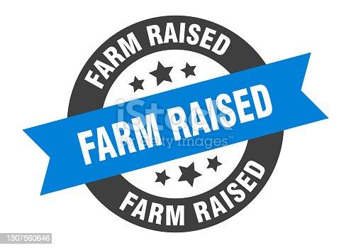istock farm raised sign. round ribbon sticker. isolated tag 1307560646
