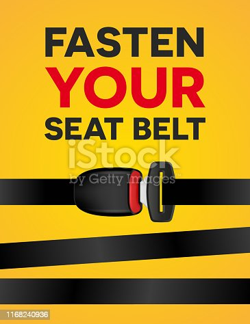 Fasten your seat belt - social typography poster. Vector creative realistic banner of safe trip on yellow background. Use in billboards or city prints, advertising construction for outdoor design.