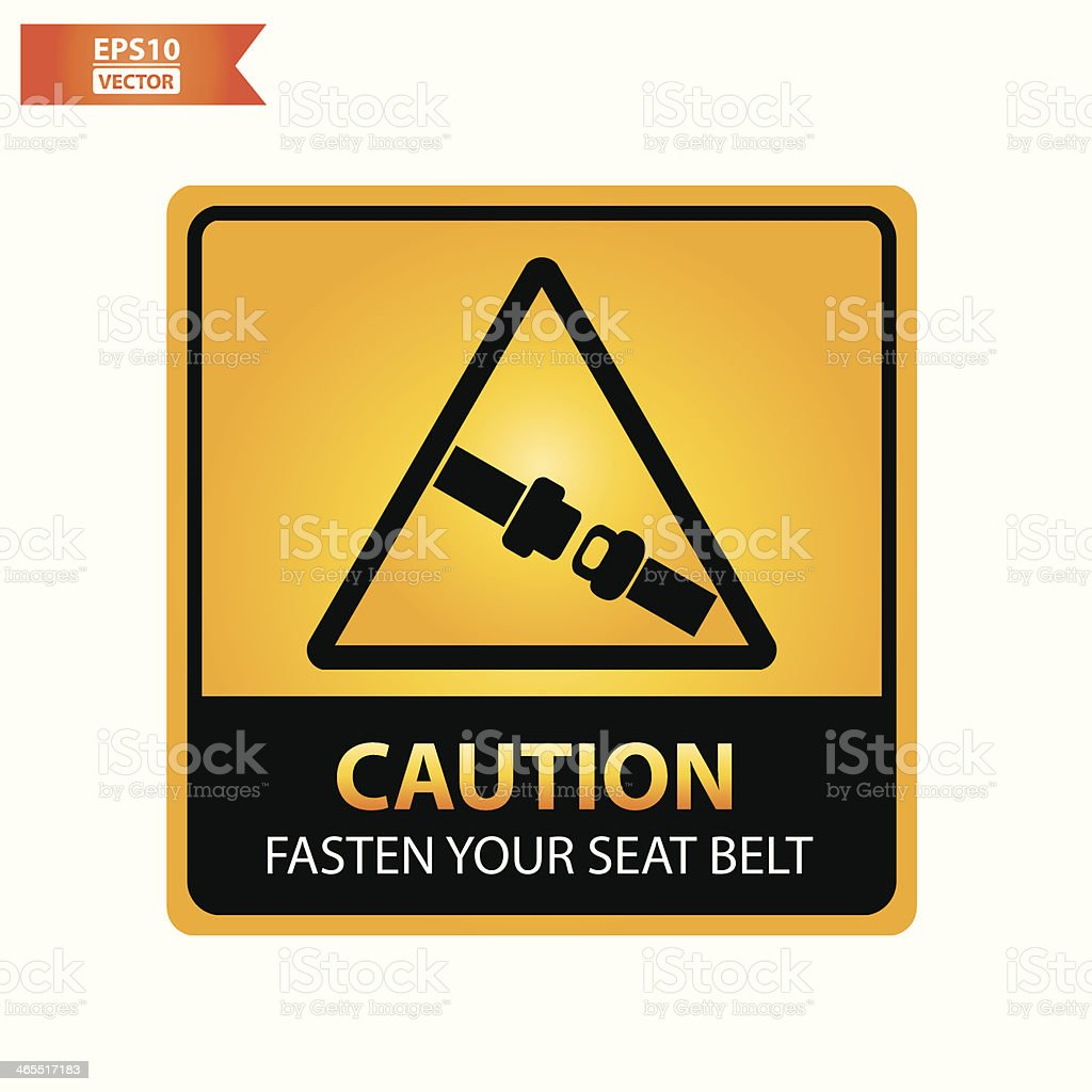 Fasten your seat belt text and sign. vector art illustration