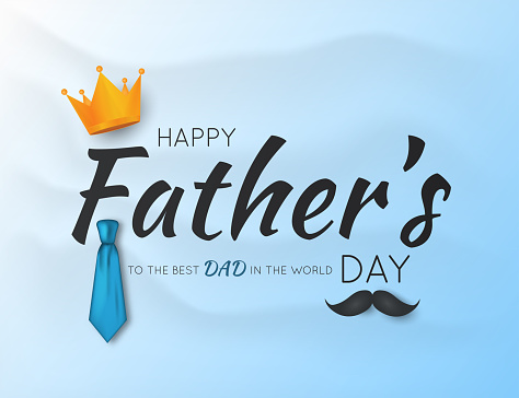 Father's Day card, background, poster. Vector