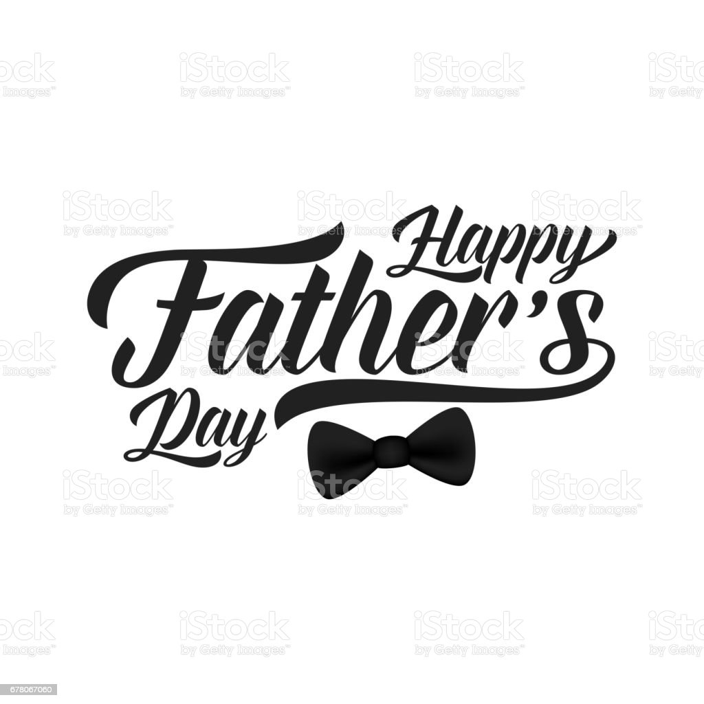 Fathers Day card. Trendy lettering and black bow tie vector art illustration
