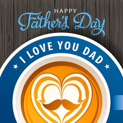 Father's Day Coffee and Love