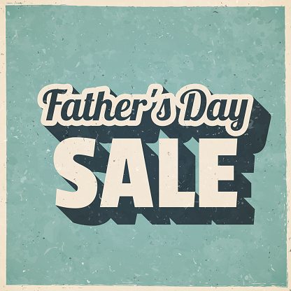 Father's Day Sale. Icon in retro vintage style - Old textured paper