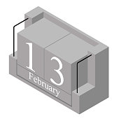 February 13th date on a single day calendar. Gray wood block calendar present date 13 and month February isolated on white background. Holiday. Season. Vector isometric illustration
