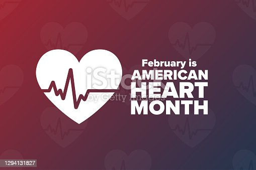 February is American Heart Month. Holiday concept. Template for background, banner, card, poster with text inscription. Vector EPS10 illustration