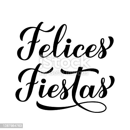 istock Felices Fiestas calligraphy hand lettering isolated on white. Happy Holidays in Spanish. Christmas and Happy New Year typography poster. Vector template for greeting card, banner, flyer, sticker, etc 1287984763