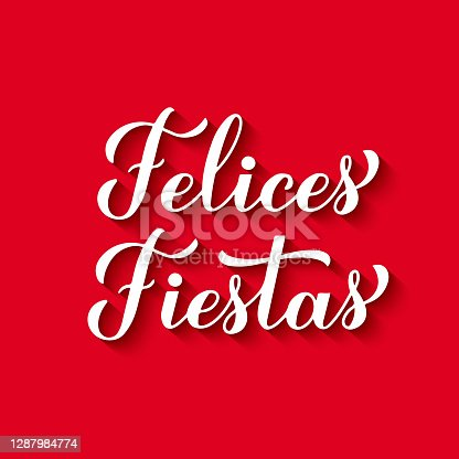 istock Felices Fiestas calligraphy hand lettering on red background. Happy Holidays in Spanish. Christmas and Happy New Year typography poster. Vector template for greeting card, banner, flyer, etc 1287984774