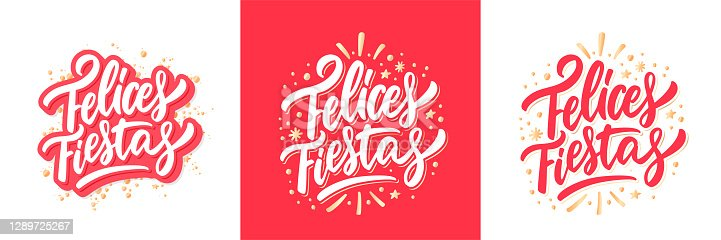 istock Felices Fiestas. Happy Holidays in spanish. Merry Christmas vector lettering greeting card. 1289725267